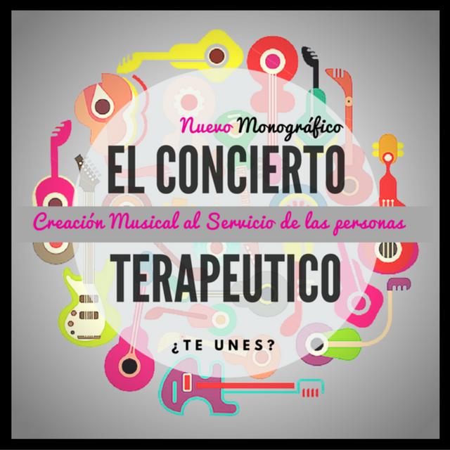 Los Conciertos Terapéuticos en Musicoterapia