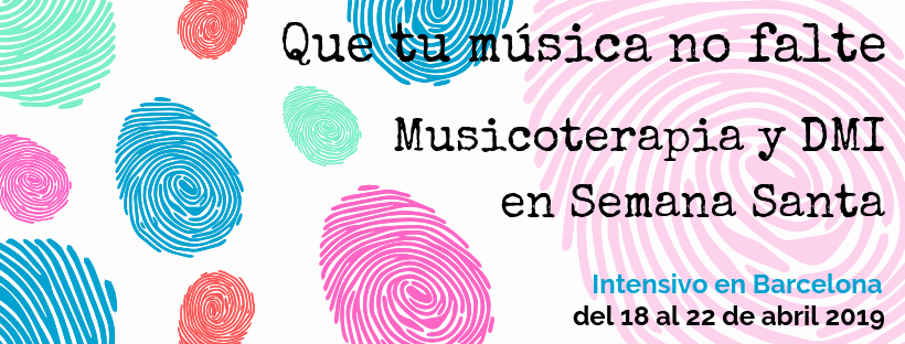 Intensivo de musicoterapia y DMI en Semana Santa