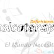 Definiciones de musicoterapia