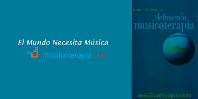 Definiendo Musicoterapia