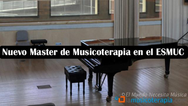 Nuevo master de musicoterapia en el ESMUC, Barcelona